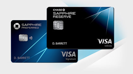 Chase Sapphire Preferred(Registered Trademark) credit card. Chase Sapphire Reserve (Service Mark)