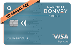 Marriott Bonvoy Bold(Trademark) credit card. NO ANNUAL FEE (dagger).