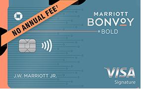 Marriott Bonvoy Bold(Trademark) credit card. NO ANNUAL FEE (dagger).